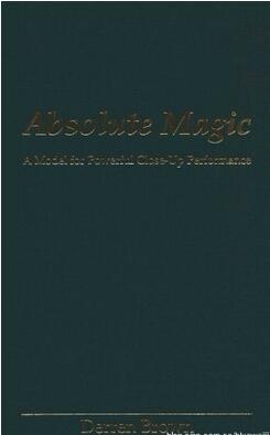Absolute Magic by Derren Brown