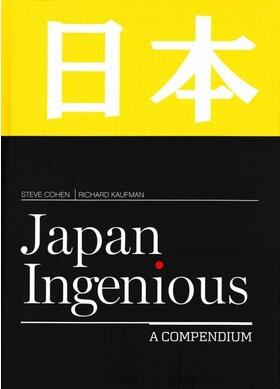 Japan Ingenious by Steve Cohen & Richard Kaufman
