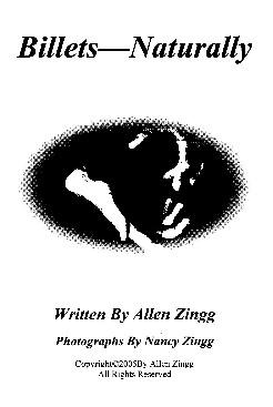 Billets Naturally by Allen Zingg