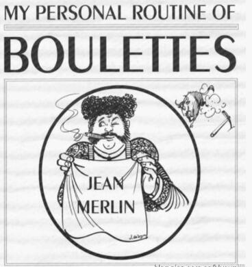 My Personal routine of Boulettes by Jean Merlin