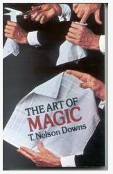 Art Of Magic by T.Nelson Downs