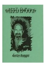 Weird Enough by Kenton Knepper