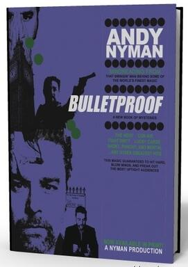 Bulletproof by Andy Nyman