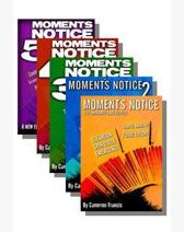 Moment's Notice by Cameron Francis 1-5