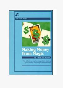 Making Money from Magic by Drew McAdam