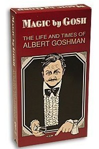 Albert Goshman Magic by Gosh