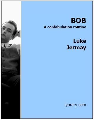 BOB by Luke Jermay
