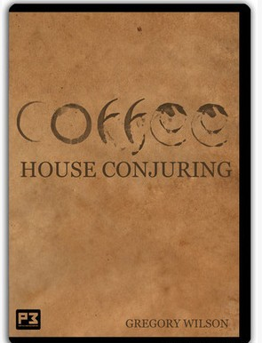 Coffee House Conjuring by Gregory Wilson
