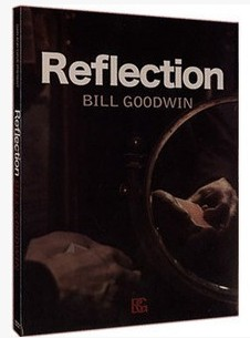 Reflection by Bill Goodwin and Dan & Dave Buck