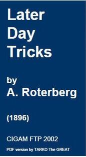 Later Day Tricks by A.Roterberg