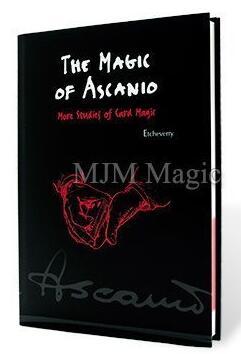 The Magic of Ascanio Volume 3 by Arturo Ascanio