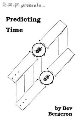 Predicting Time by Bev Bergeron