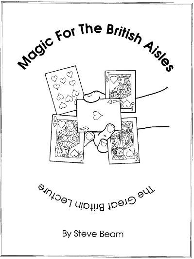 Magic For The British Aisles by Steve Beam