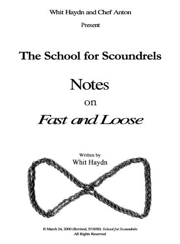 School for Scoundrels Notes on the Fast and Loose