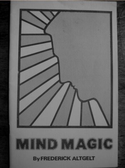 Mind Magic by Frederick Altgelt