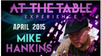 At the Table Live Lecture by Mike Hankins