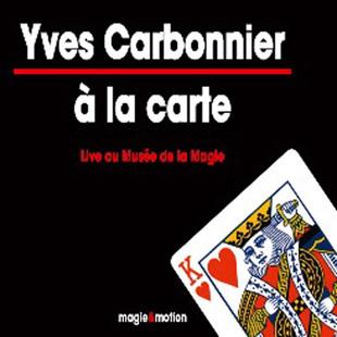 A la Carte by Yves Carbonnier