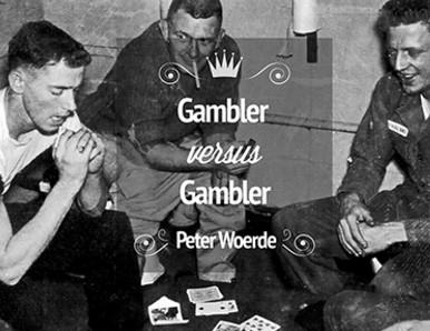 Gambler VS Gambler by Peter Woerde