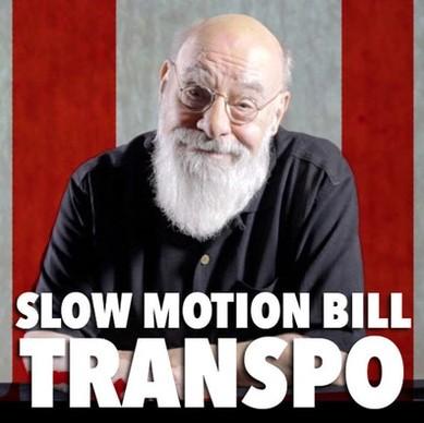 Slow Motion Bill Transpo by Eugene Burger