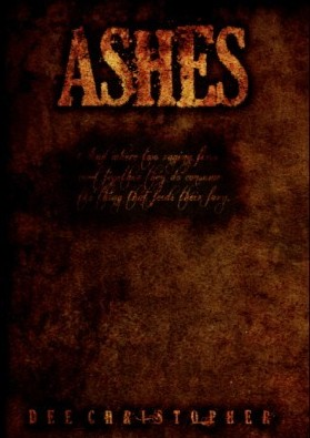 Ashes by Dee Christopher