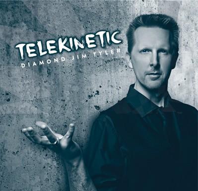 Telekinetic by Diamond Jim Tyler