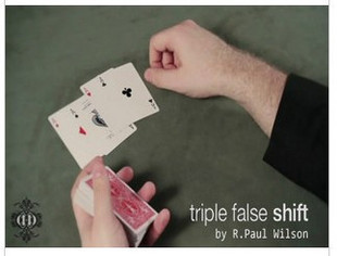 Triple False Shift by R.Paul Wilson