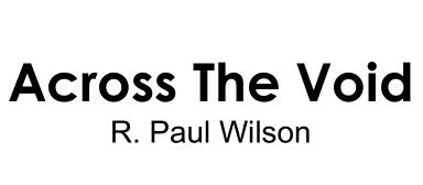 Across The Void by Paul wilson