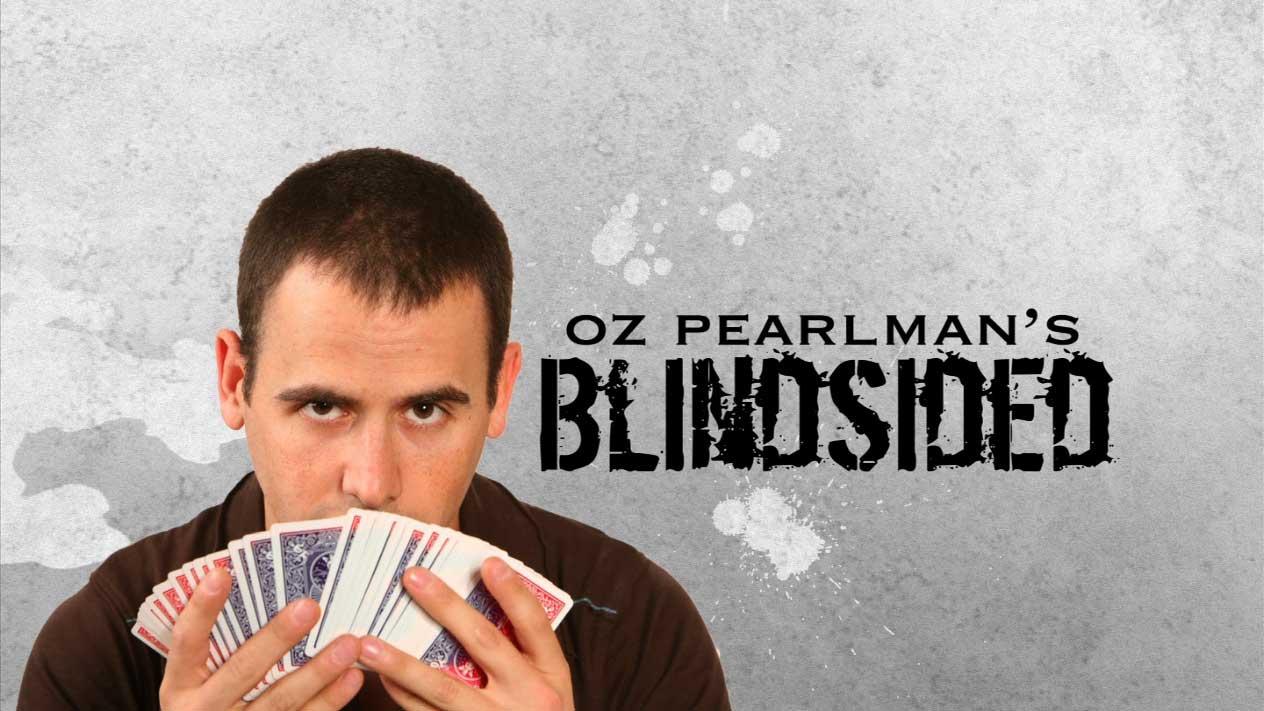 Blindsided by Oz Pearlman
