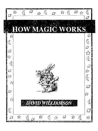 How Magic Works by David Williamson