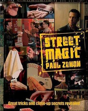 Street Magic by Paul Zenon