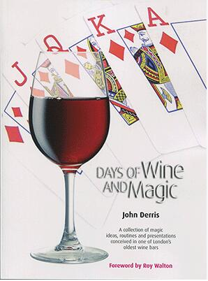 Days of Wine and Magic by John Derris