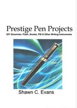 Prestige Pen Projects by Shawn Evans