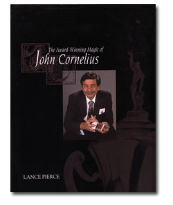 The Award Winning Magic of John Cornelius