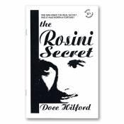 The Rosini Secret by Docc Hilford