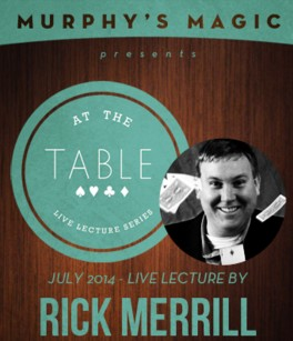 At the Table Live Lecture by Rick Merrill